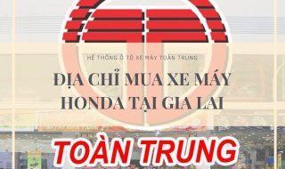 Địa chỉ mua xe máy Honda tại Gia Lai